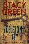 Skeleton's Key (Delta Crossroads Trilogy, #2) by Stacy Green