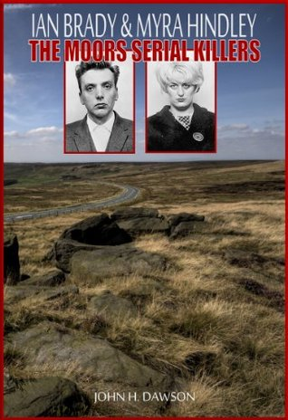 ian-brady-myra-hindley-the-moors-serial-killers-serial-killer-biography-series