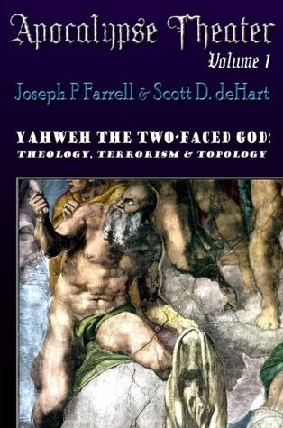 Yahweh The Two-Faced God: Theology, Terrorism, and Topology