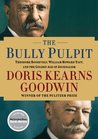 The Bully Pulpit:...