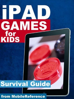 50 Best iPad Games Survival Guide: Finding FREE games and other applications in the iTunes store