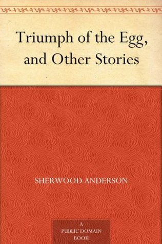a literary analysis of hands by sherwood anderson araby by james joyce hills like white elephants by