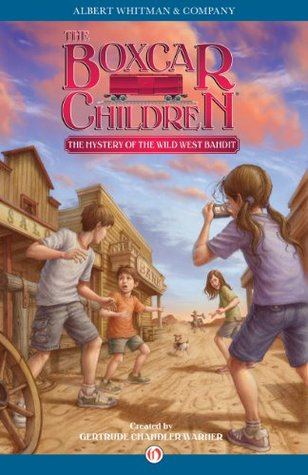 The Mystery of the Wild West Bandit (The Boxcar Children Mysteries Book 135)