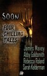 Soon: Four Chilling Tales