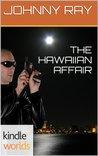 The Hawaiian Affair (John Rain)