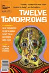 Twelve Tomorrows ...