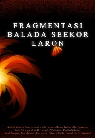 Fragmentasi Balada Seekor Laron