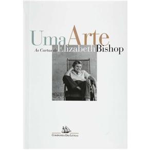 Scarica Ebooks portugueses Uma arte: as cartas de Elizabeth Bishop PDF ePub MOBI
