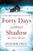 Forty Days Without Shadow (Klemet Nango #1)