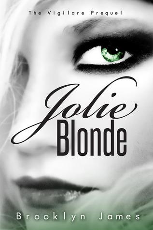 Jolie Blonde (Vigilare, #3)