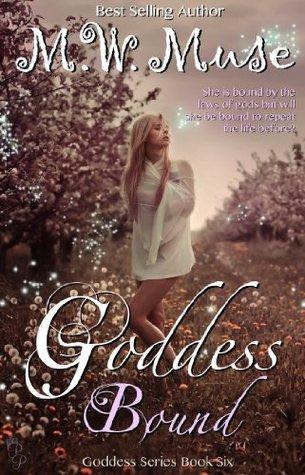 Goddess Bound (Goddess Series, #6)
