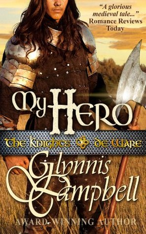 My Hero(Knights of de Ware 3) - Glynnis Campbell