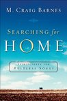 Searching for Home by M. Craig Barnes