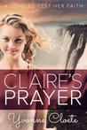 Claire's Prayer by Yvonne Cloete