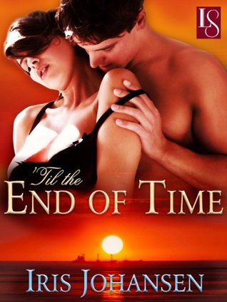 'Til the End of Time: A Loveswept Contemporary Classic Romance (Sedikhan)