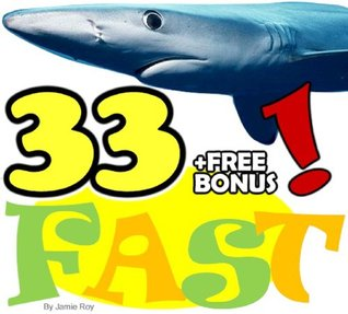 The 33 Animals: Fastest to Slowest - A Kids' Learn to Read Animal Picture Book with Large and Beautiful Photos (Free Bonus: 30+ Free Online Kids' Jigsaw ... (33 Animals | Animal Fact Books for Kids)