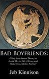 Bad Boyfriends: U...