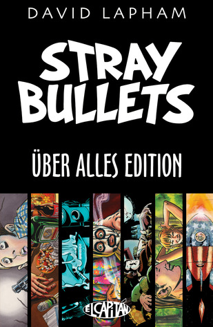 e684ff90b4b010 Stray Bullets  Uber Alles Edition by David Lapham