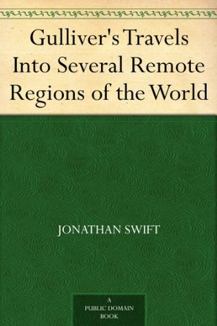 Gulliver's Travels Into Several Remote Regions of the World