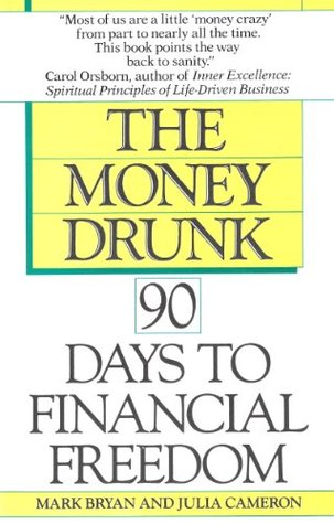 money-drunk-money-sober-90-days-to-financial-freedom