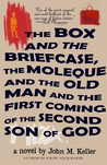 The Box and the Briefcase, the Moleque and the Old Man and the First Coming of the Second Son of God