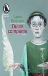Dulce companie by Laura Restrepo