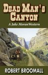 Dead Man's Canyon (Jake Moran 3)