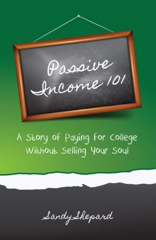 Passive Income 101: a story of paying for college without selling your soul