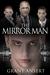 The Mirror Man by Grant Ansert