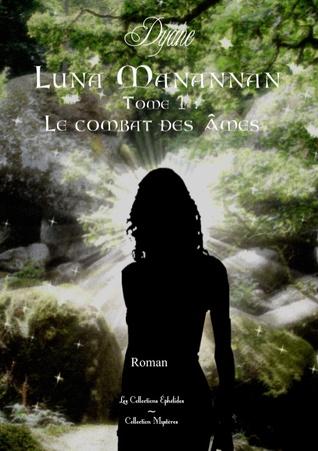 Luna Manannan Tome 1