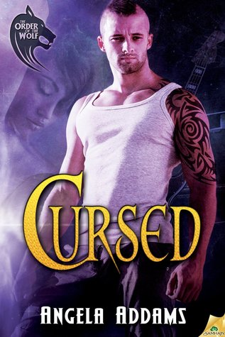 Cursed (The Order of the Wolf, #1)