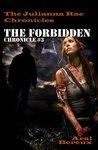 The Forbidden (The Julianna Rae Chronicles)