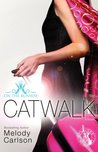Catwalk by Melody Carlson