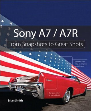 sony-a7-a7r-from-snapshots-to-great-shots