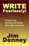 Write Fearlessly! by Jim Denney