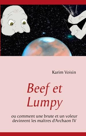 Beef et Lumpy: ou comment une brute et un voleur devinrent les maîtres d'Archaon IV