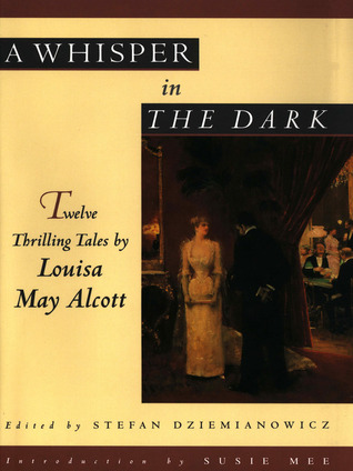 A Whisper in the Dark: Twelve Thrilling Tales