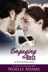 Engaging the Boss by Noelle  Adams