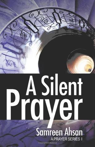 A Silent Prayer (A Prayer Series #1)