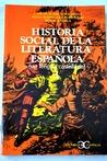 Historia social de la literatura española II by Carlos Blanco Aguinaga