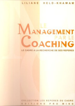 Le Management Par le Coaching (MPC)