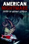 American Nightmare by George Cotronis