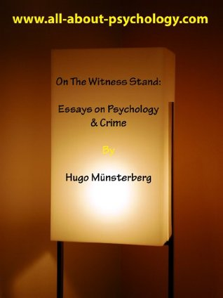 On The Witness Stand: Essays on Psychology & Crime