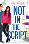 Not in the Script (If Only . . . , #3)