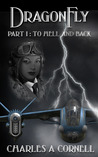 To Hell and Back (DragonFly #1)