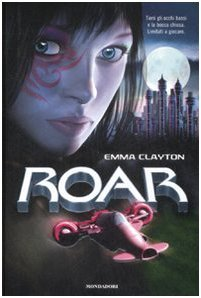 Roar: La sfida
