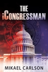 The iCongressman (Michael Bennit, #2)