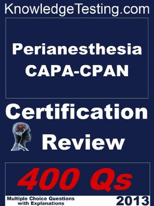 Perianesthesia CAPA-CPAN Certification Review