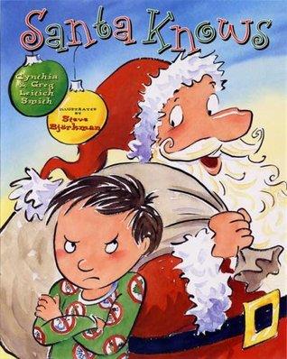 Santa Knows by Cynthia Leitich Smith