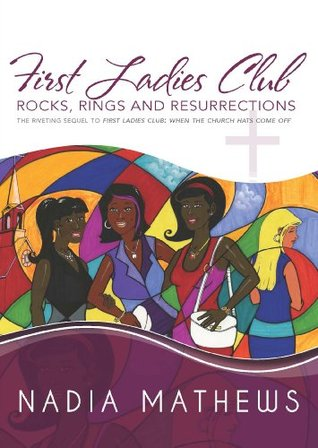First Ladies Club: Rocks, Rings and Resurrections Descargar ebook deutsch frei